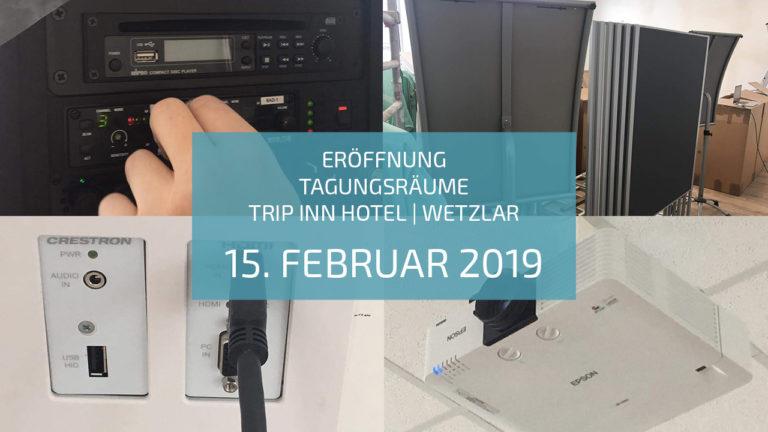 Eröffnung Tagungsräume TRIP INN Hotel Wetzlar